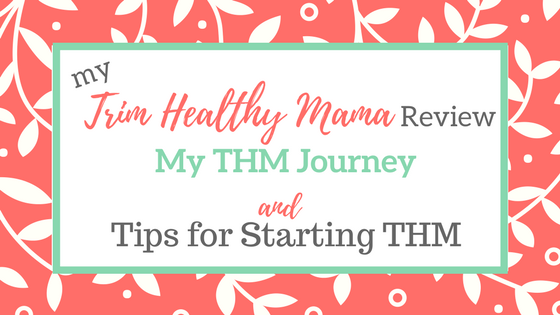 My Trim Healthy Mama Review and a Trim Healthy Mama Quick Start Guide