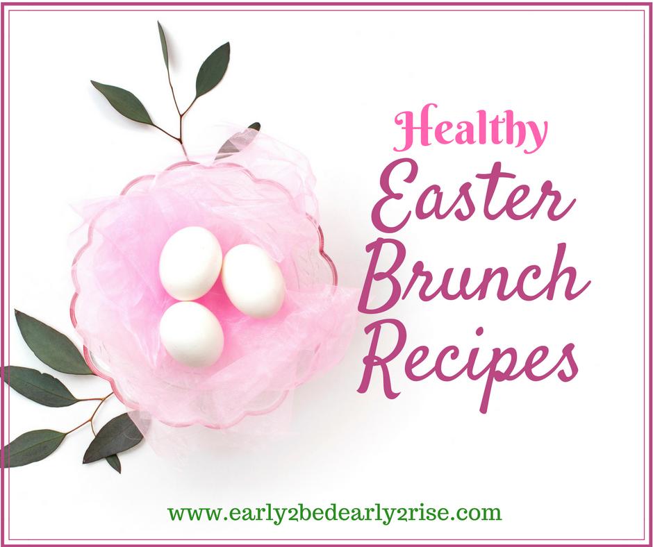 Healthy Easter Brunch Recipes