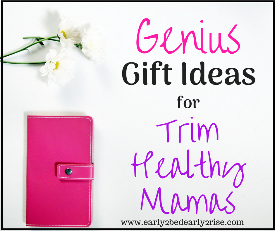 Trim Healthy Mama Gift