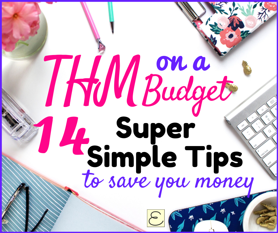 THM on a Budget: 14 Super Simple Tips To Save You Money